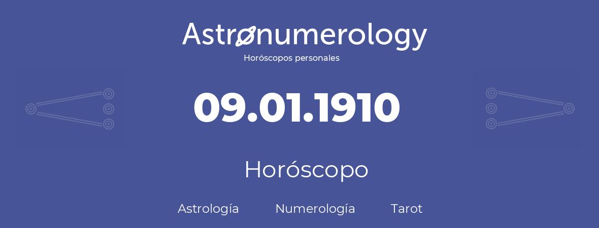 Fecha de nacimiento 09.01.1910 (9 de Enero de 1910). Horóscopo.