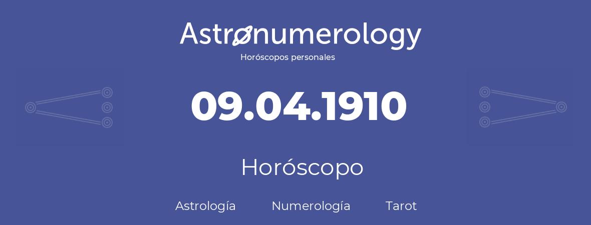 Fecha de nacimiento 09.04.1910 (9 de Abril de 1910). Horóscopo.