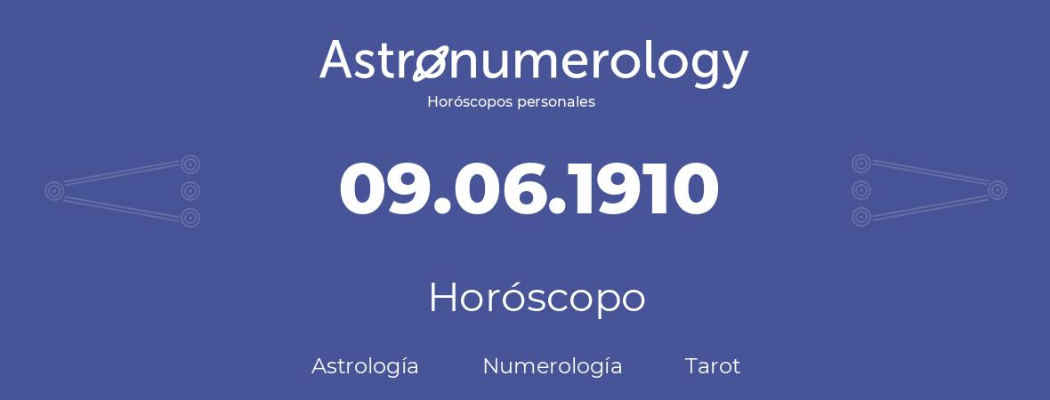 Fecha de nacimiento 09.06.1910 (9 de Junio de 1910). Horóscopo.