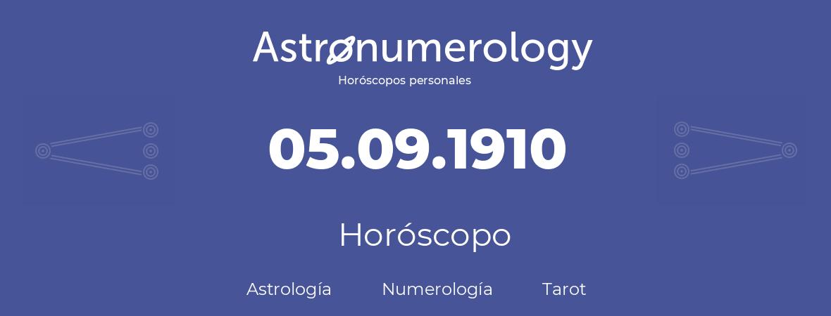 Fecha de nacimiento 05.09.1910 (5 de Septiembre de 1910). Horóscopo.