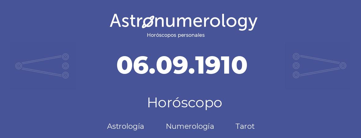 Fecha de nacimiento 06.09.1910 (6 de Septiembre de 1910). Horóscopo.