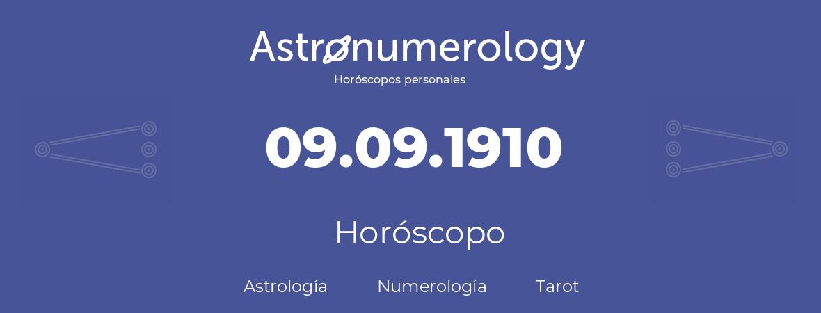 Fecha de nacimiento 09.09.1910 (9 de Septiembre de 1910). Horóscopo.