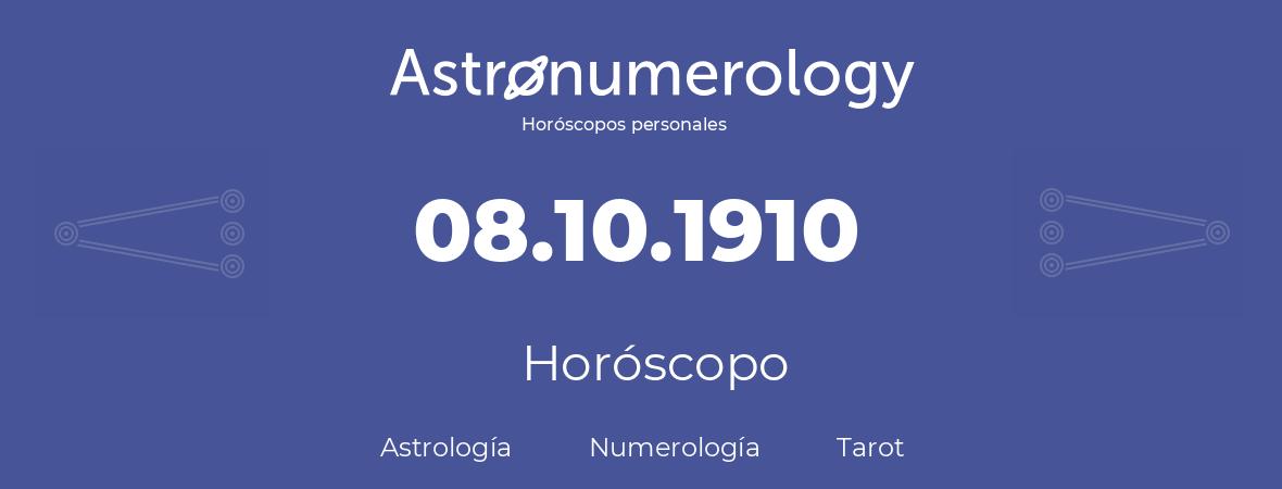 Fecha de nacimiento 08.10.1910 (8 de Octubre de 1910). Horóscopo.