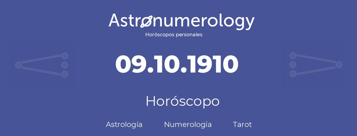 Fecha de nacimiento 09.10.1910 (9 de Octubre de 1910). Horóscopo.