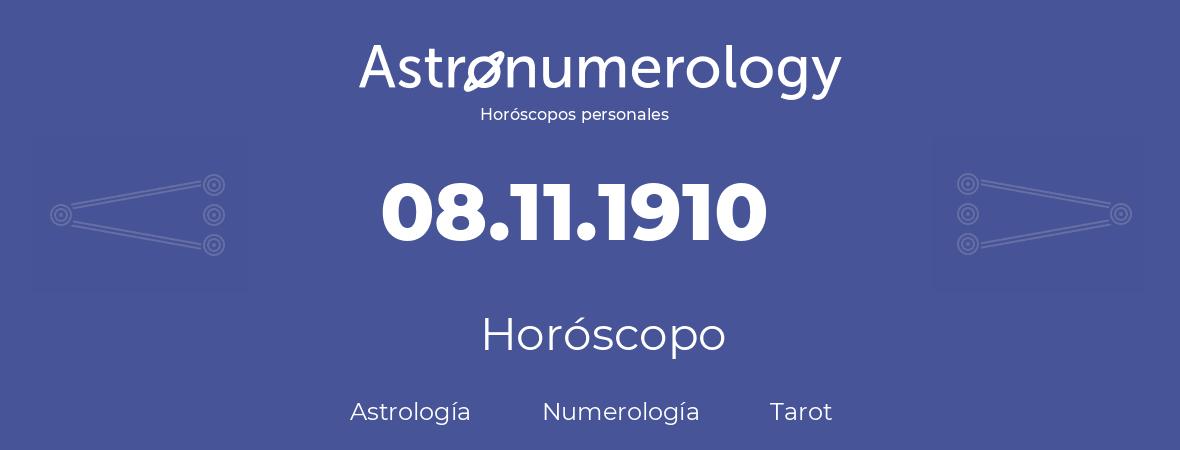 Fecha de nacimiento 08.11.1910 (8 de Noviembre de 1910). Horóscopo.