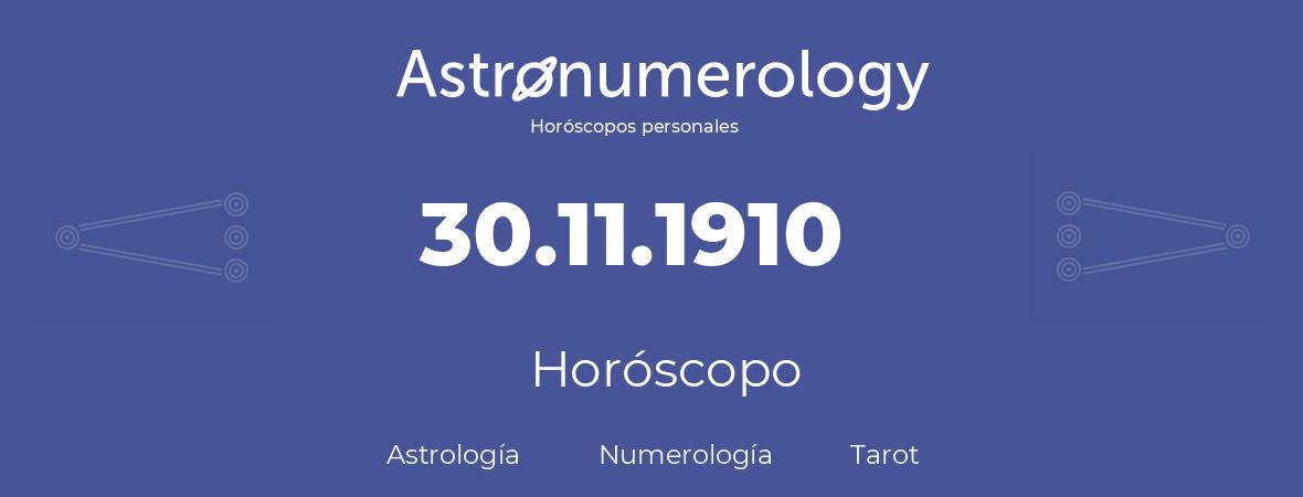 Fecha de nacimiento 30.11.1910 (30 de Noviembre de 1910). Horóscopo.