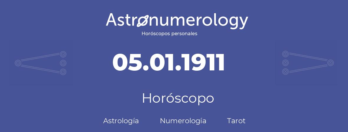 Fecha de nacimiento 05.01.1911 (5 de Enero de 1911). Horóscopo.