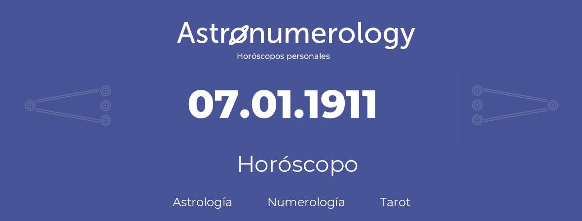 Fecha de nacimiento 07.01.1911 (7 de Enero de 1911). Horóscopo.