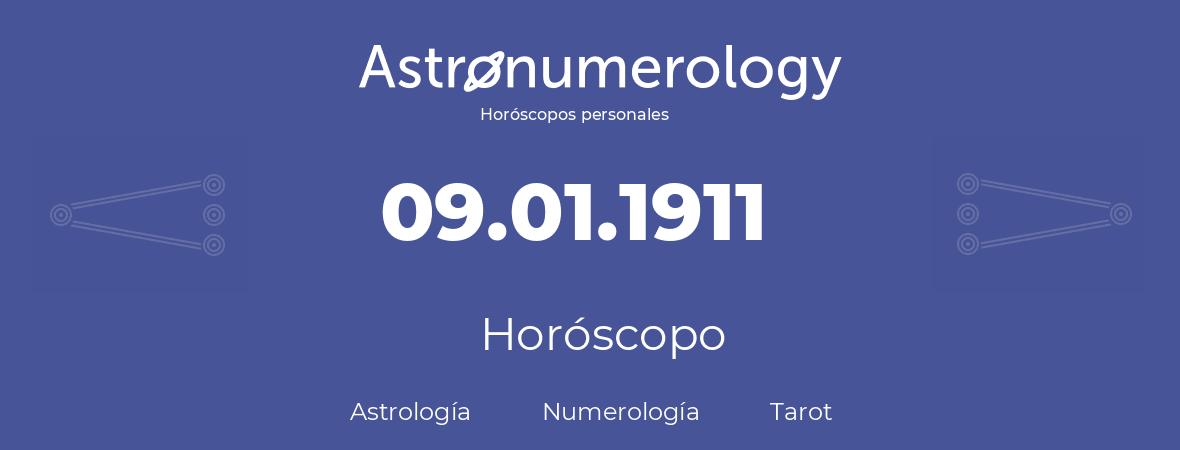 Fecha de nacimiento 09.01.1911 (9 de Enero de 1911). Horóscopo.