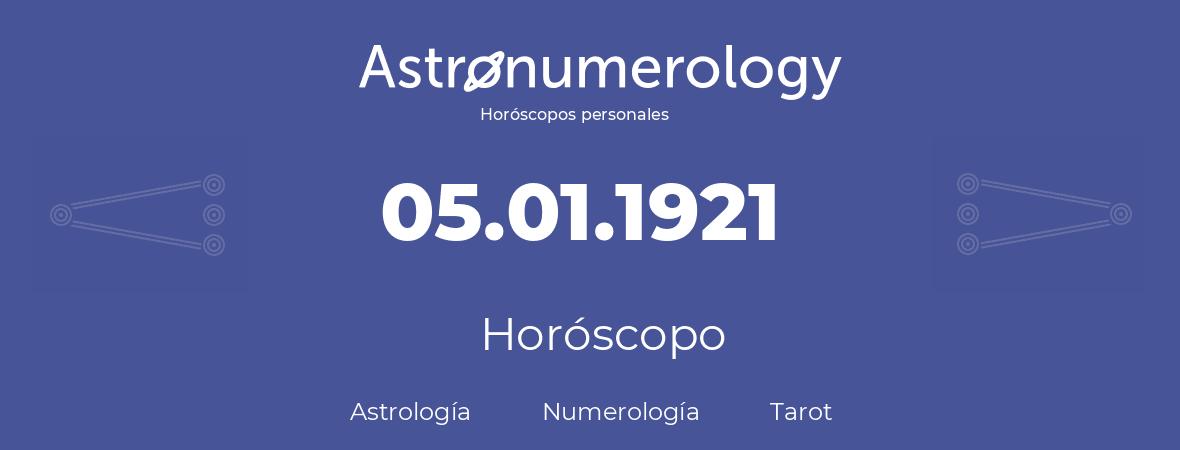 Fecha de nacimiento 05.01.1921 (05 de Enero de 1921). Horóscopo.